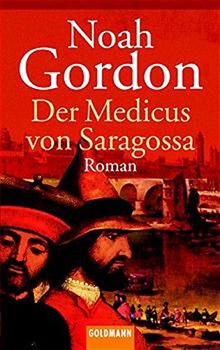 9783442451142: Der Medicus von Saragossa (Allemand)