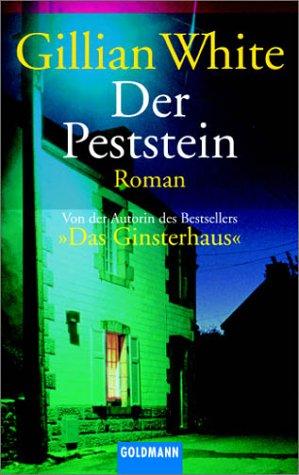 Der Peststein.: Gillian White