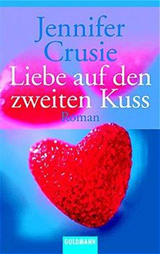 9783442451364: Liebe auf den zweiten Kuss.