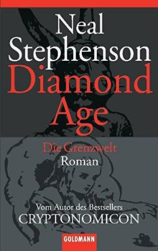 9783442451548: Diamond Age. Die Grenzwelt