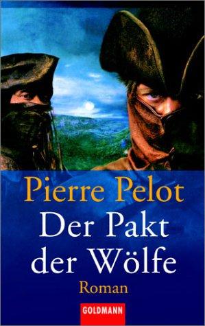 9783442451685: Der Pakt der Wölfe.