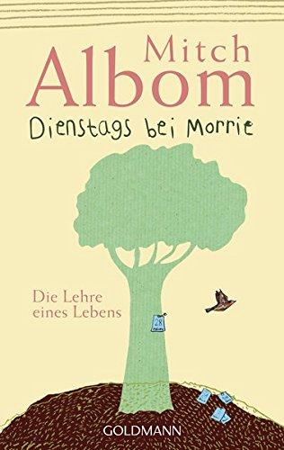 9783442451753: Dienstags Bei Morrie: Die Lehre Eines Lebens