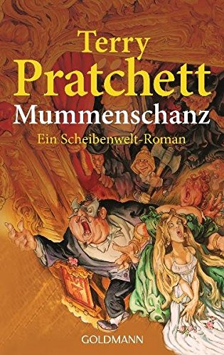 Mummenschanz: Ein Scheibenwelt-Roman - Terry, Pratchett,