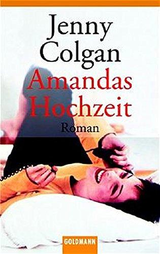 Amandas Hochzeit. (3442452627) by Jenny Colgan