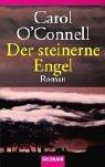 Der steinerne Engel. (9783442452842) by Carol OConnell