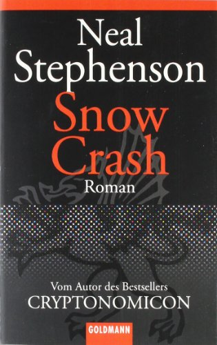the effects of technology on the society in snow crash by neal stephenson Artists and criminals: on the cutting and how they could affect society is not through current neal stephenson's snow crash has within it the.