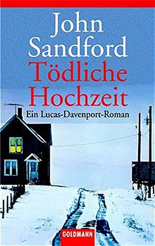 9783442453221: Tödliche Hochzeit. Ein Lucas- Davenport- Roman.
