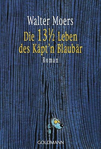 9783442453818: Die 13 1/2 Leben Des Kapt'N Blaubar (German Edition)