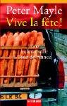 9783442453962: Vive la fete. Eine kulinarische Tour de France.