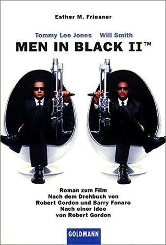 Men in Black 2. Roman zum Film. (3442454263) by Friesner, Esther M.; Gordon, Robert; Fanard, Barry