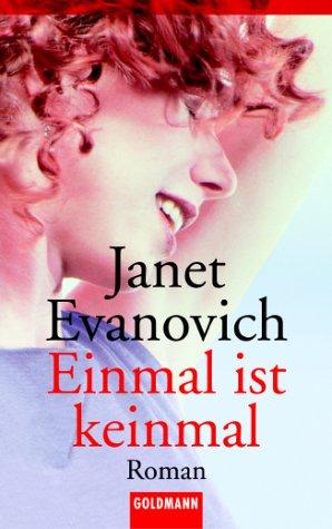 Einmal ist keinmal. (9783442454501) by Evanovich, Janet