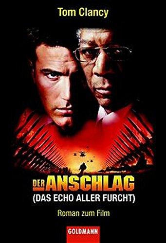 Der Anschlag. (9783442454648) by Clancy, Tom