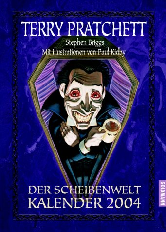 Der Scheibenwelt- Kalender 2004. (3442455146) by Terry Pratchett; Lyn Pratchett; Stephen Biggs; Paul Kidby