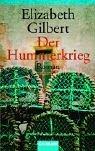 Der Hummerkrieg. (9783442455218) by Gilbert, Elizabeth