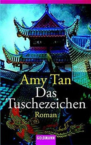 Das Tuschezeichen: Amy Tan