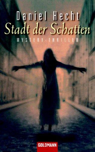 9783442455669: Stadt der Schatten: Mystery-Thriller