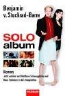 9783442455904: Soloalbum. Das Buch zum Film.