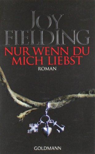 9783442456420: NUR Wenn Du Mich Liebst (German Edition)
