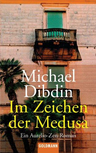9783442456437: Im Zeichen der Medusa: Ein Aurelio-Zen-Roman