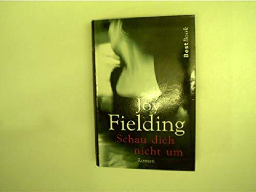 Schau dich nicht um. (3442456517) by Joy Fielding