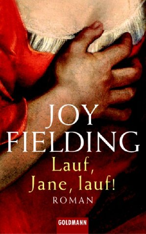 Lauf, Jane, Lauf! (9783442457748) by Joy Fielding