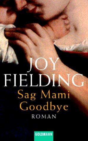 9783442457755: Sag Mami Goodbye