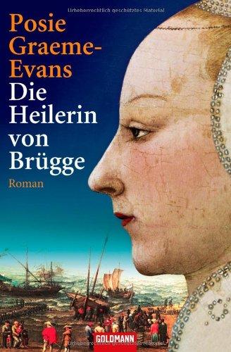 9783442459117: Die Heilerin von Brügge