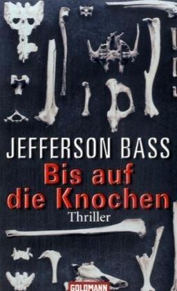 Bis auf die Knochen (9783442459193) by Bill Bass