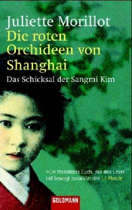 9783442459384: Die roten Orchideen von Shanghai