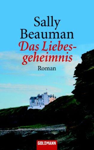 9783442459872: Das Liebesgeheimnis: Roman