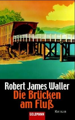 9783442460038: Die Brücken am Fluß: Roman