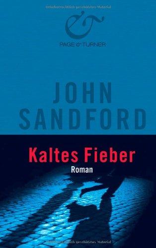 Kaltes Fieber (9783442461745) by John Sandford