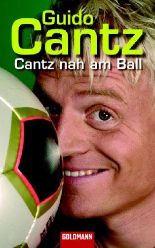 9783442462421: Cantz nah am Ball