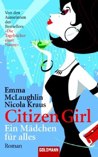9783442463213: Citizen Girl - Ein Mädchen für alles