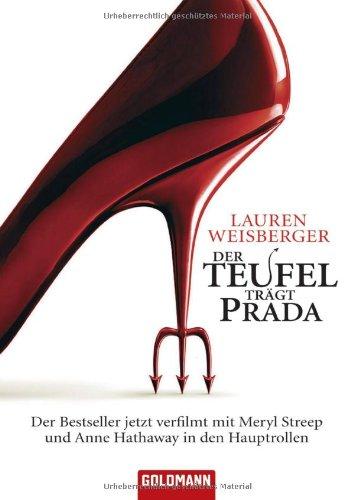 9783442463411: Der Teufel trägt Prada: Roman zum Film