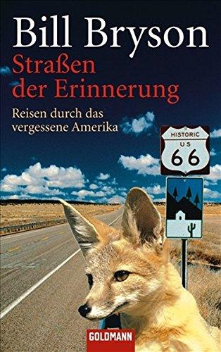 9783442463800: Straßen der Erinnerung: Reisen durch das vergessene Amerika