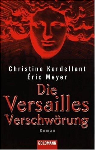 9783442465262: Die Versailles Verschwörung