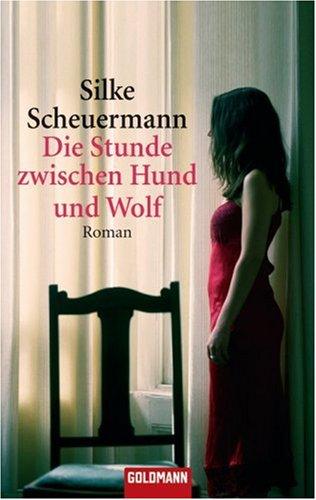 9783442466245: Die Stunde zwischen Hund und Wolf
