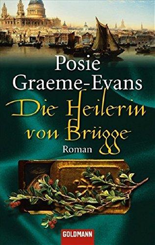 9783442466764: Die Heilerin von Brügge