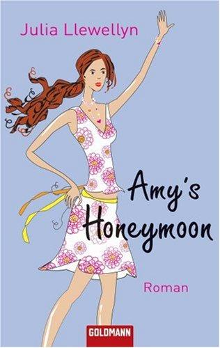 9783442467006: Amy's Honeymoon