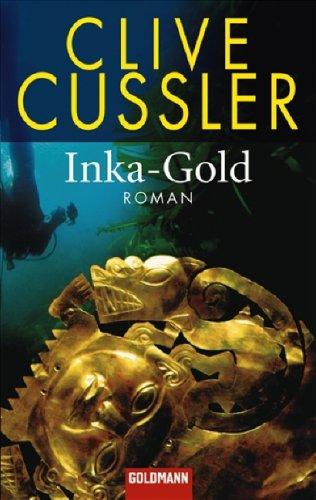 9783442467495: Inka-Gold (Dirk Pitt #12)