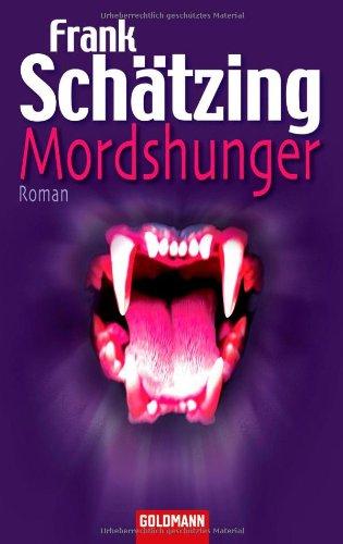 9783442467679: Mordshunger