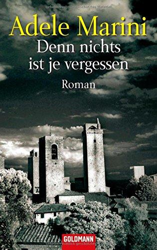 9783442467815: Denn Nichts Ist Je Vergessen (German Edition)