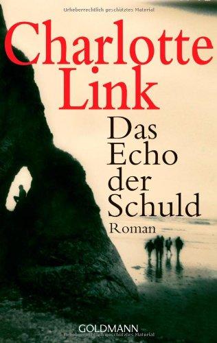 9783442468539: Das Echo Der Schuld (German Edition)