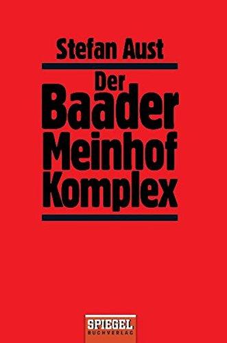 9783442469017: Der Baader Meinhof Komplex (German Edition)