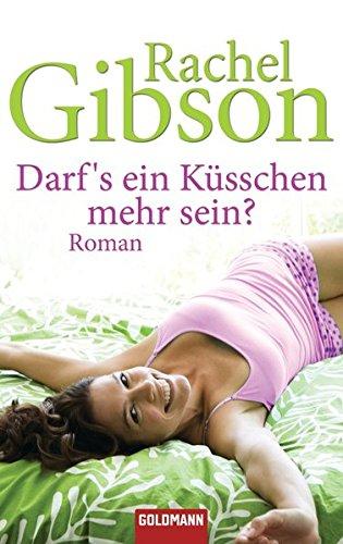 9783442469147: Darf s ein Küsschen mehr sein?: Roman