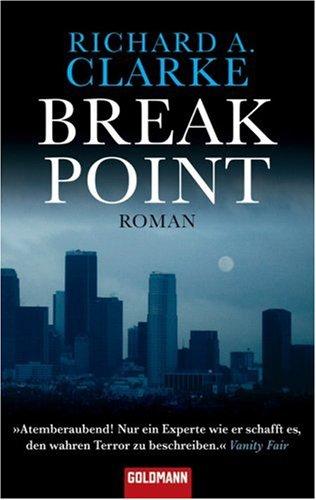 Breakpoint (3442469155) by Richard A. Clarke