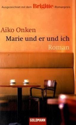 9783442469208: Marie Und ER Und Ich (German Edition)
