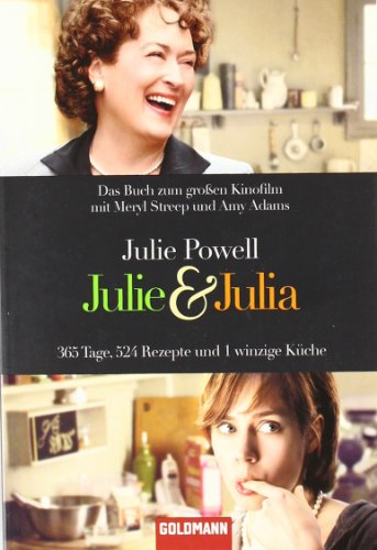9783442471331: Julie and Julia: My Year of Cooking Dangerously