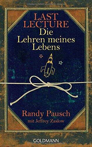 9783442471379: Last Lecture - Die Lehren meines Lebens